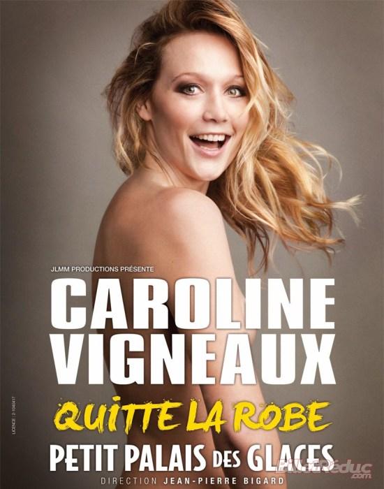 9dba8eced70 L équipe Youhumour ne peut s empêcher de vous proposer le spectacle de  Caroline VIGNEAUX au Petit Palais des Glaces (75010) . Du mardi au samedi à  20h00 ...